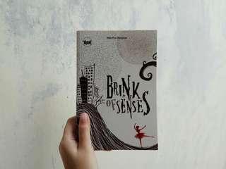 Brink of Senses - Mertha Sanjaya
