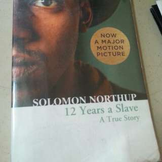 SOLOMON NORTHUP : 12 Years a Slave (A True Story)
