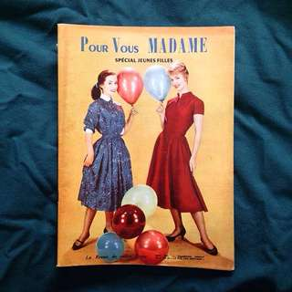 MAY 1957 Pour Vous Madame French Vintage Fashion Magazine/ Young Girls Special Issue