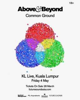 Above & Beyond @ KL Live 4 May