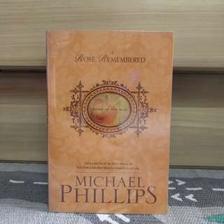 {preloved book} A Rose Remembered by Michael Phillips