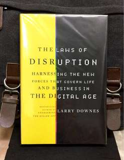 《Preloved Hardcover + Exploring 9 Critical Areas Technology Is Rewriting The Rules Of Business and Life》Larry Downes - THE LAWS OF DISRUPTION : Harnessing the New Forces that Govern Life and Business in the Digital Age