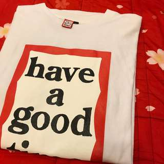 Have a good time T-shirt