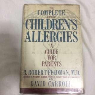 The Complete Book of Children's Allergies by B. Robert Feldman