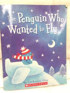Penguin who wanted to Fly (Scholastic)