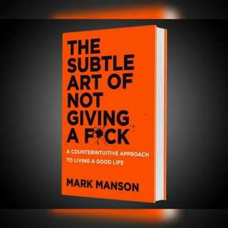 Free ebook - The Subtle Art of Not Giving a F*ck: A Counterintuitive Approach to Living a Good Life by Mark Manson