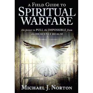 [eBook] Field Guide to Spiritual Warfare - Michael J. Norton