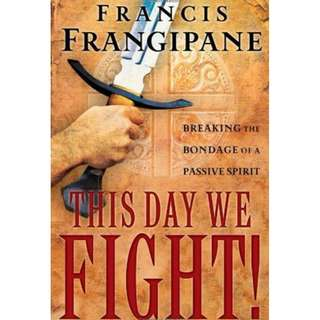[eBook] This Day We Fight! - Francis Frangipane