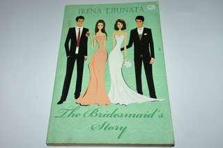 Novel The Bridesmaid's Story - Irena Tjiunata Metropop