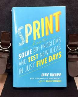 # Highly Recommended《Bran-New + 2016 Hardcover Edition + Powerful And Transformative System For Hatching Ideas, Solving Problems and Testing Solution 》Jake Knapp - SPRINT : How to Solve Big Problems And Test New Ideas In Just Five Days