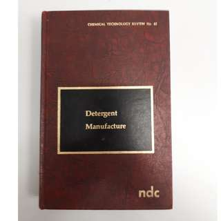Chemical Technology Review Book : Detergent Manufacture (Hardcover Book, Issue Year : 1976)