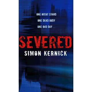 Severed by Simon Kernick