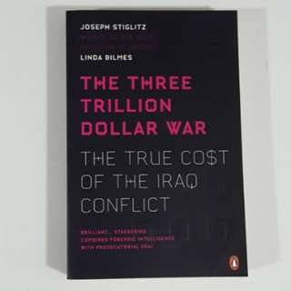 The Three Trillion Dollar War by Stiglitz & Bilmes