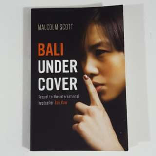 Bali Under Cover by Malcolm Scott