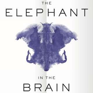 eBook - The Elephant In The Brain, Hidden Motives by Kevin Simler