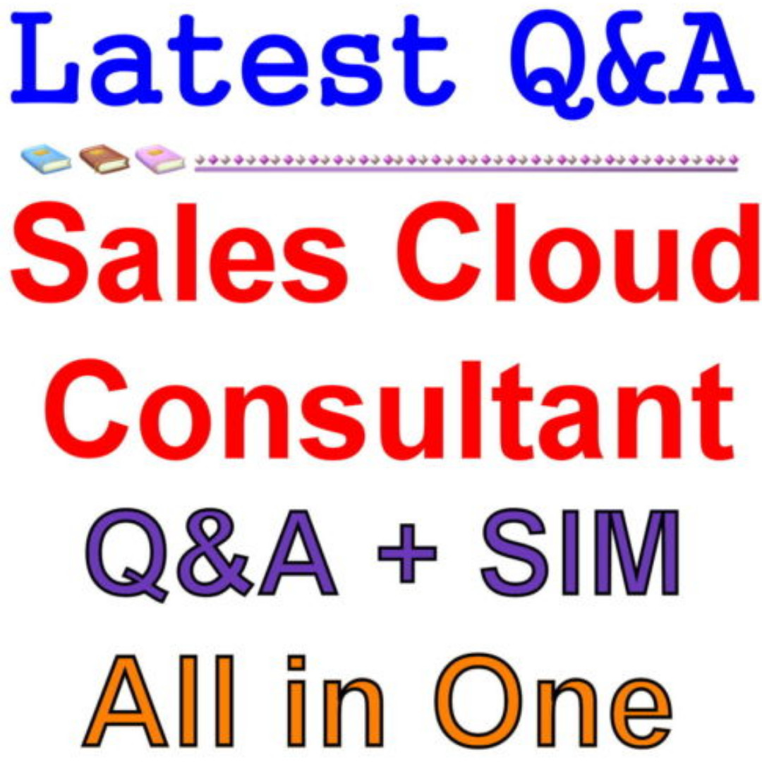 Certified Salesforce Sales Cloud Consultant Exam Qa Pdfsim Books