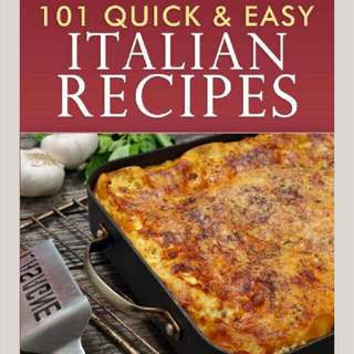 101 Quick & Easy Italian Recipes