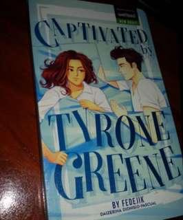 Captivated by Tyrone Greene Wattpad