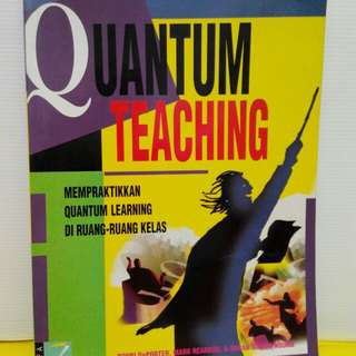 Quantum Teaching. Orchestrating Student Success