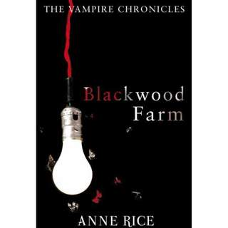 [eBook] Blackwood Farm - Anne Rice