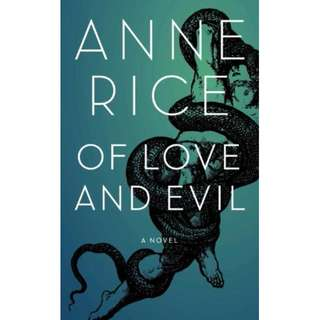 [eBook] Of Love and Evil - Anne Rice