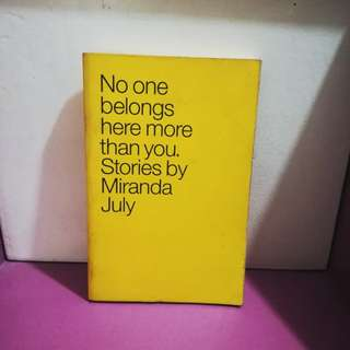 """No One Belongs Here More Than You"" by Miranda July"