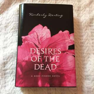 Desire of the dead By kimberly derting