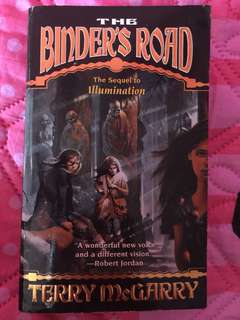 "The Binder's Road ""The Sequel to Illumination"" by Terry McGarry"