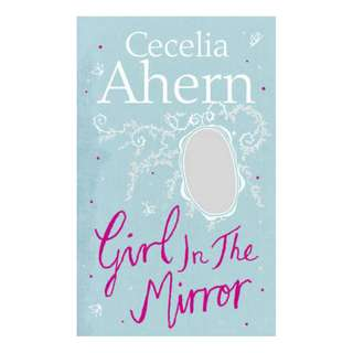 E-book English Novel - Girl in the Mirror by Cecelia Ahern