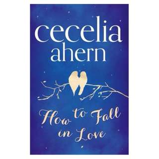 E-book English Novel - How to Fall in Love by Cecelia Ahern