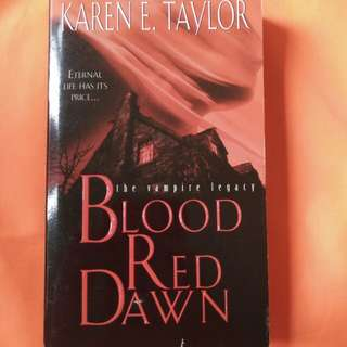 Blood Red Dawn by Karen E. Taylor