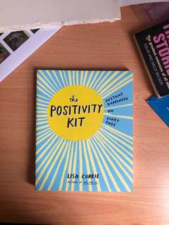 The Positivity Kit: Instant Happiness in Every Page