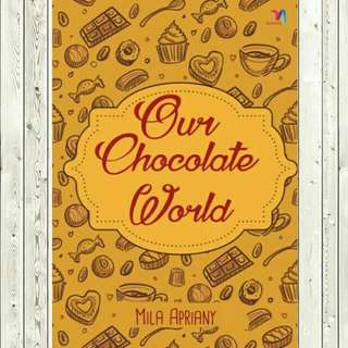 ebook ~ Our chocolate world