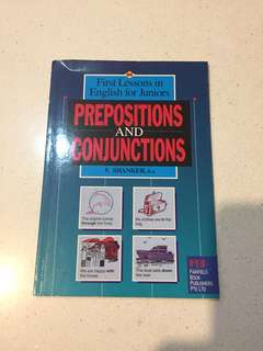 First Lessons in English for Junior - Preposition & Conjunctions