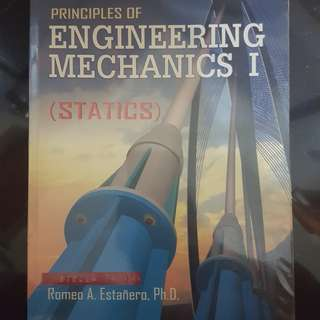 Principles of Enginering Mechanics I (Statics)