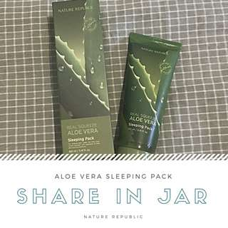 Share in Jar : Nature Republic Aloe Vera Sleeping Pack