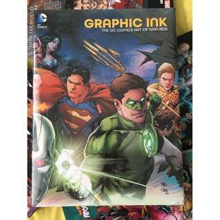 GRAPHIC INK ( THE DC COMICS ART OF IVAN REIS)