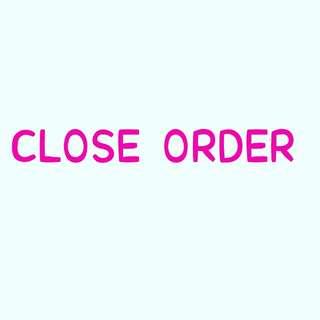 CLOSE ORDER SEHGGA BULAN 7