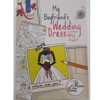My Boyfriend's Wedding Dress - Kim Eun Jong - Bahasa Indonesia
