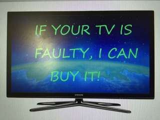Tv buy faulty tv.