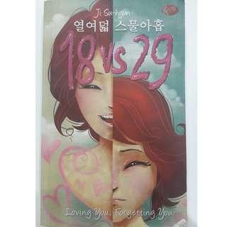18 vs 29 Loving You, Forgetting You - Ji Su Hyun - Bahasa Indonesia