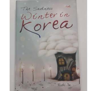 The Sadness Winter In Korea - Rizki De - Bahasa Indonesia