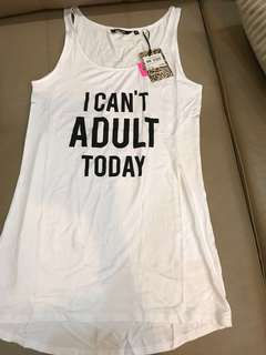 Cute White tank- can't play adult today