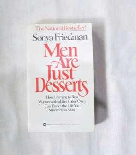 Men are like Desserts