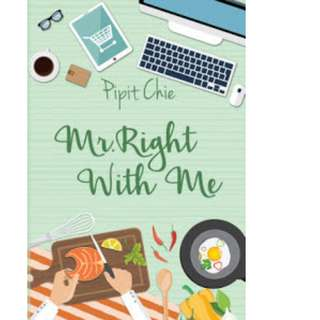 Ebook Mr. Right With Me - Pipit Chie