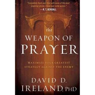 [eBook] The Weapon of Prayer_ Maximize - David D. Ireland, Phd