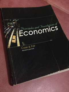 Principles and Foundations of Economics 7th Edition by Case and Fair