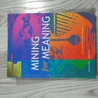 Mining For Meaning - For Literature Students