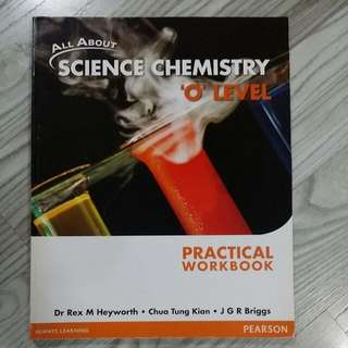 All About Science Chemistry -Practical Workbook for O Level Students