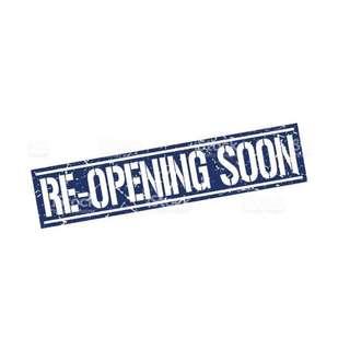 Re opening soon again